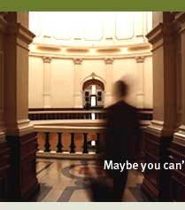 Maybe you can't walk the halls of the Capitol. But our message can.
